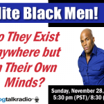 11-28-10 Elite Black Men: Fantasy or Reality?