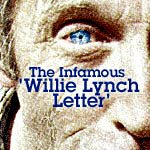 The Urban Legend That is The Willie Lynch Letter