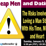 1/9/11 - Dating the Cheap Man