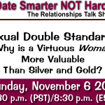 Sexual Double Standards and The Virtuous Woman