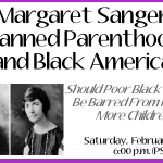 Margaret Sanger and the Eradication of the Black Race Using Planned Parenthood