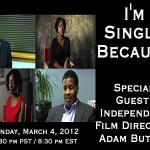 I'm Single Because - The Civil War Between Black Men and Women