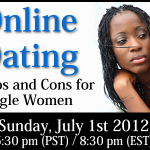 Online Dating - Pros and Cons of Online Dating for Single Women