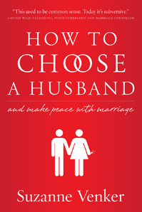 How to Choose a Husband interview with Suzanne Venker
