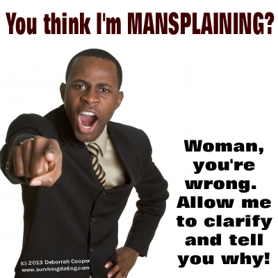 mansplaining defined; what is mansplaining; examples of mansplaining