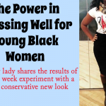 the art of dressing well for young black women making the great first impression dating and singles black single women
