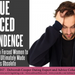 true forced independence independent women don't need a man female submission foreign brides angry men single black women