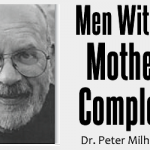 The Mother-Son Relationship: Men With a Mother Complex