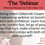 Debinar webinar with host Deborrah Cooper, self-esteem, low self esteem, confidence, boundary setting, dating tips for women