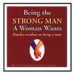 Elliott Katz author of Being the Strong Man a Woman Wants