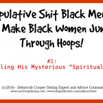 manipulating men dating single black women
