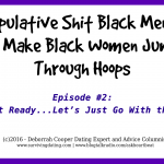 go with the flow, commitment avoiders, commitment phobic, single black men, games singles play