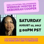 Webinar Series on Dating and Relationships with Deborrah Cooper